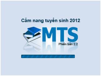 Phần mềm truyển sinh MTS 2012 dành cho điện thoại